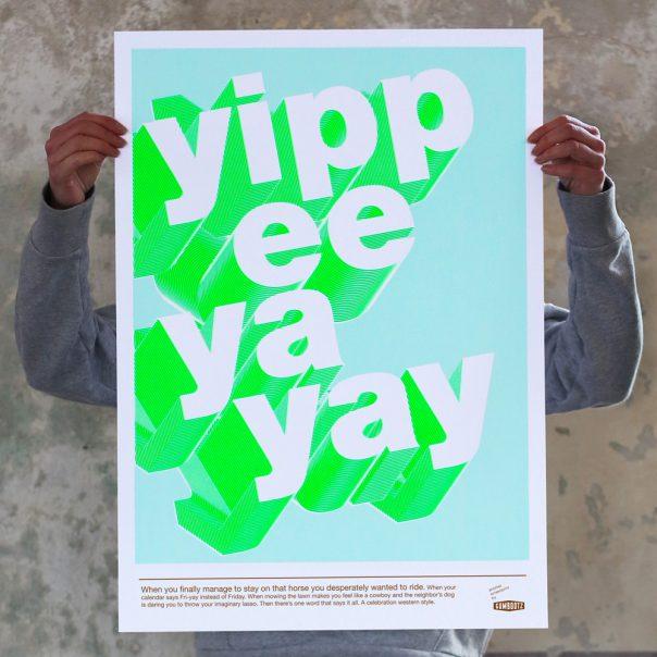 Gezeefdrukte poster Yippeeyayay