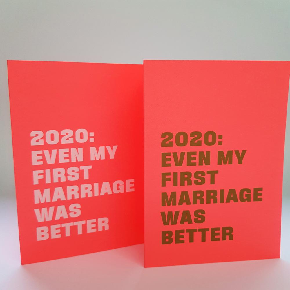Nieuwjaarskaart 2020: Even my first marriage was better