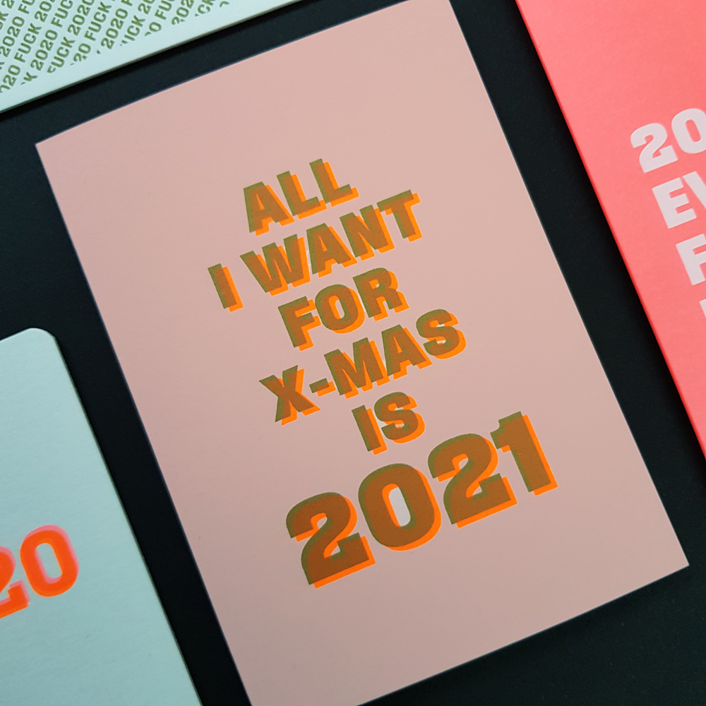 Nieuwjaarskaart All I want for X-Mas is 2021