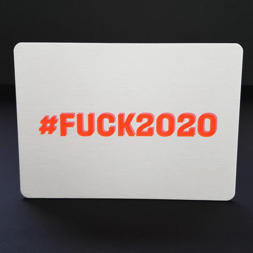Nieuwjaarskaart #FUCK2020